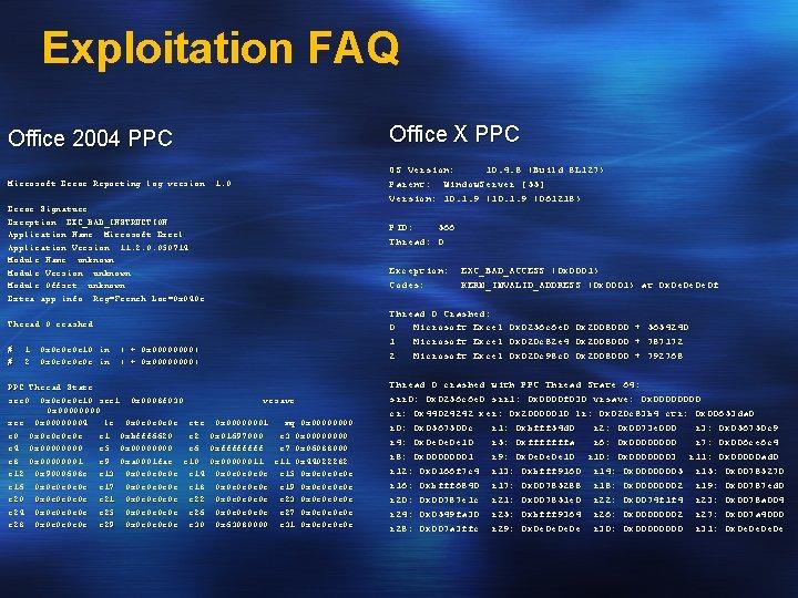 Exploitation FAQ Office 2004 PPC Office X PPC Microsoft Error Reporting log version: 1.