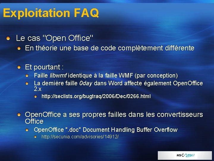 """Exploitation FAQ Le cas """"Open Office"""" En théorie une base de complètement différente Et"""
