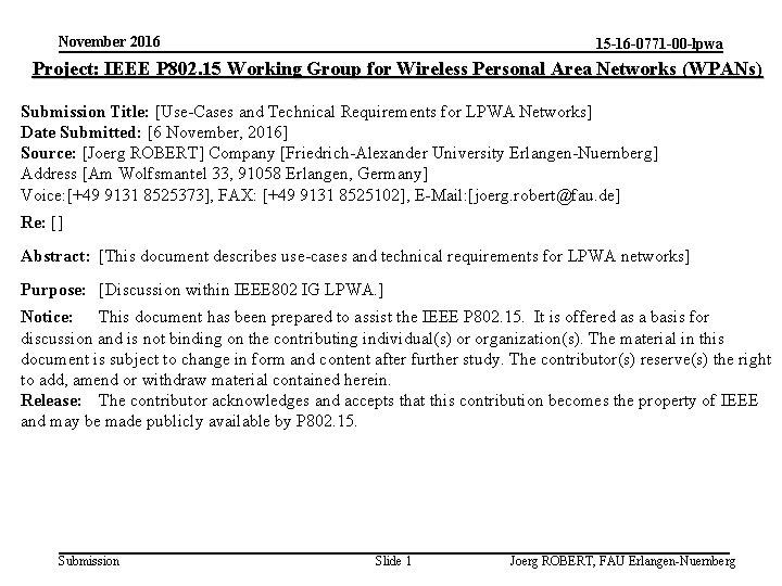 November 2016 15 -16 -0771 -00 -lpwa Project: IEEE P 802. 15 Working Group