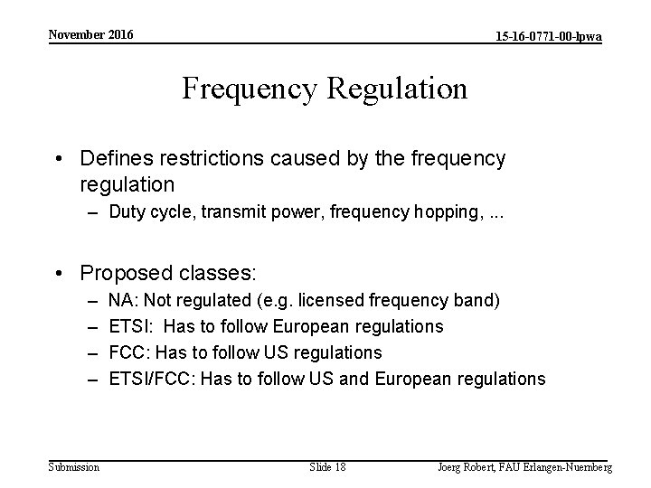 November 2016 15 -16 -0771 -00 -lpwa Frequency Regulation • Defines restrictions caused by