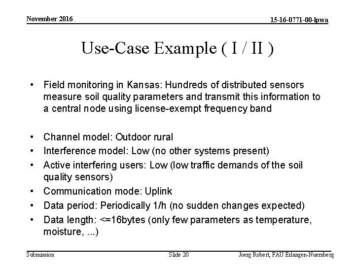 November 2016 15 -16 -0771 -00 -lpwa Use-Case Example ( I / II )