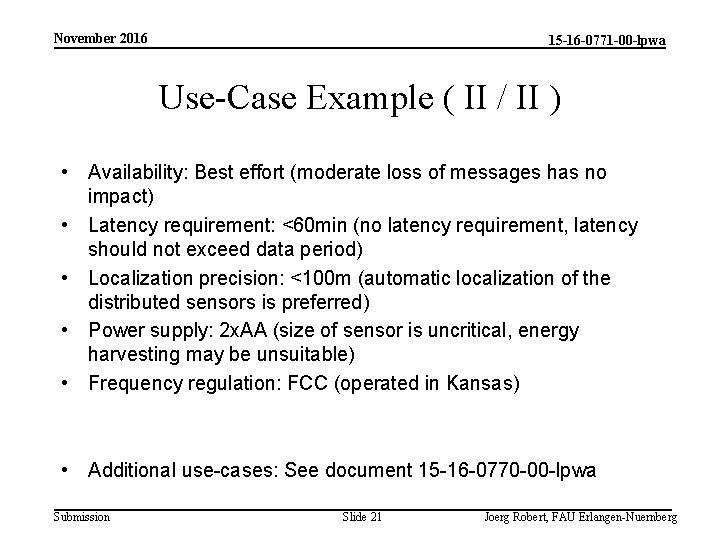 November 2016 15 -16 -0771 -00 -lpwa Use-Case Example ( II / II )