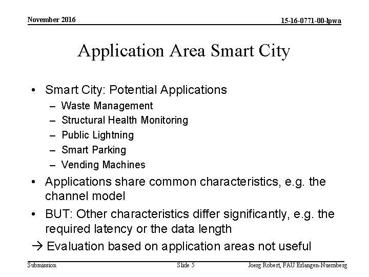 November 2016 15 -16 -0771 -00 -lpwa Application Area Smart City • Smart City: