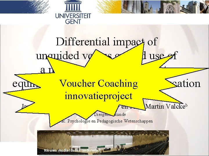 Differential impact of unguided versus guided use of a multimedia introduction to Voucherin. Coaching