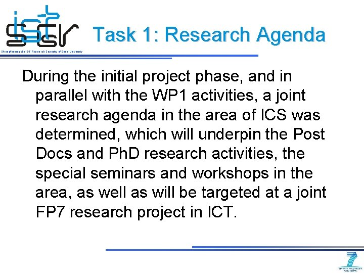 Task 1: Research Agenda Strengthening the IST Research Capacity of Sofia University During the