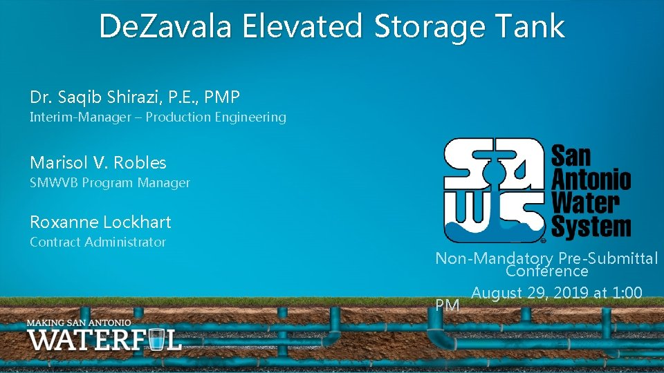 De. Zavala Elevated Storage Tank Dr. Saqib Shirazi, P. E. , PMP Interim-Manager –