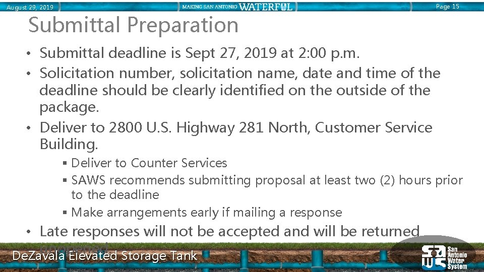 Page 15 August 29, 2019 Submittal Preparation • Submittal deadline is Sept 27, 2019