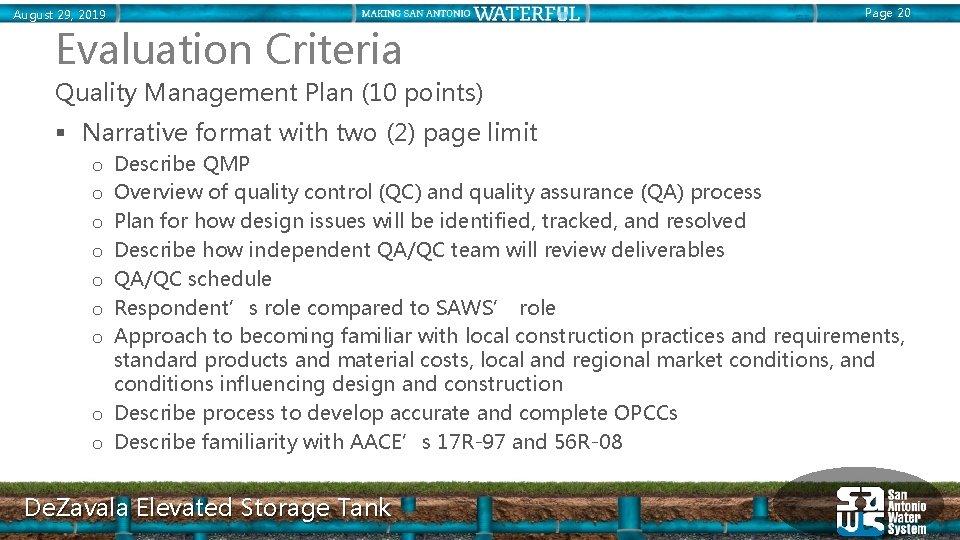August 29, 2019 Page 20 Evaluation Criteria Quality Management Plan (10 points) § Narrative
