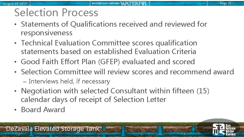 August 29, 2019 Page 21 Selection Process • Statements of Qualifications received and reviewed