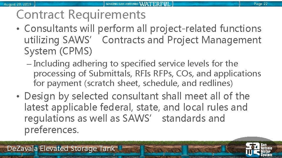 August 29, 2019 Page 22 Contract Requirements • Consultants will perform all project-related functions