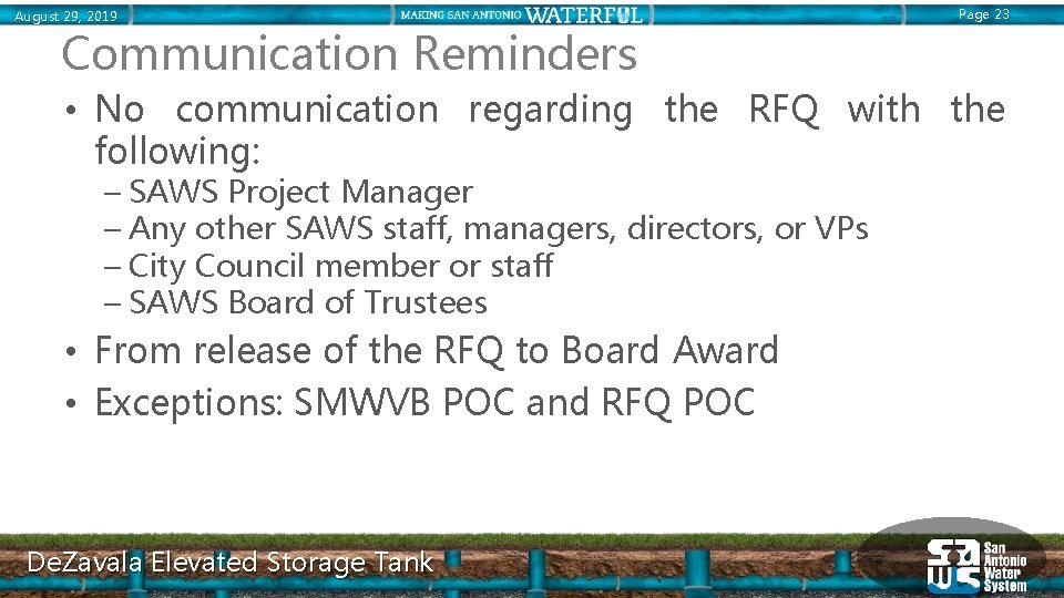 August 29, 2019 Communication Reminders Page 23 • No communication regarding the RFQ with
