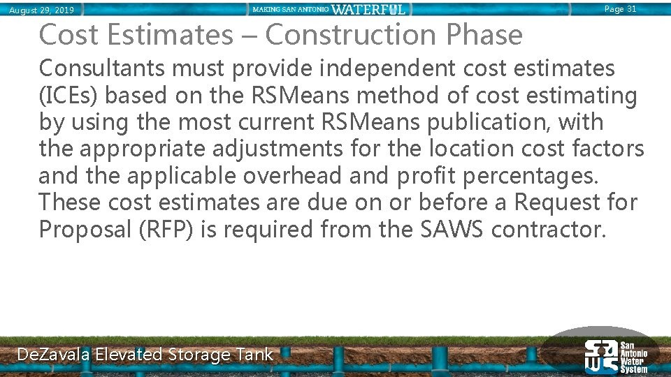 August 29, 2019 Page 31 Cost Estimates – Construction Phase Consultants must provide independent