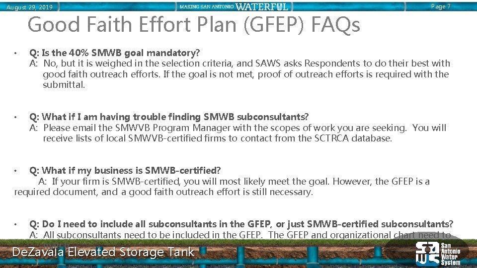 August 29, 2019 Page 7 Good Faith Effort Plan (GFEP) FAQs • Q: Is