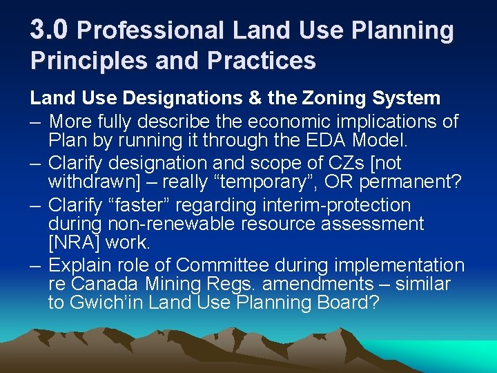 3. 0 Professional Land Use Planning Principles and Practices Land Use Designations & the