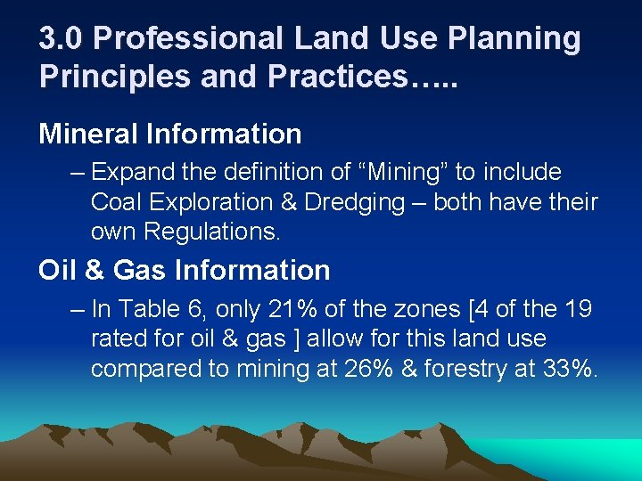 3. 0 Professional Land Use Planning Principles and Practices…. . Mineral Information – Expand