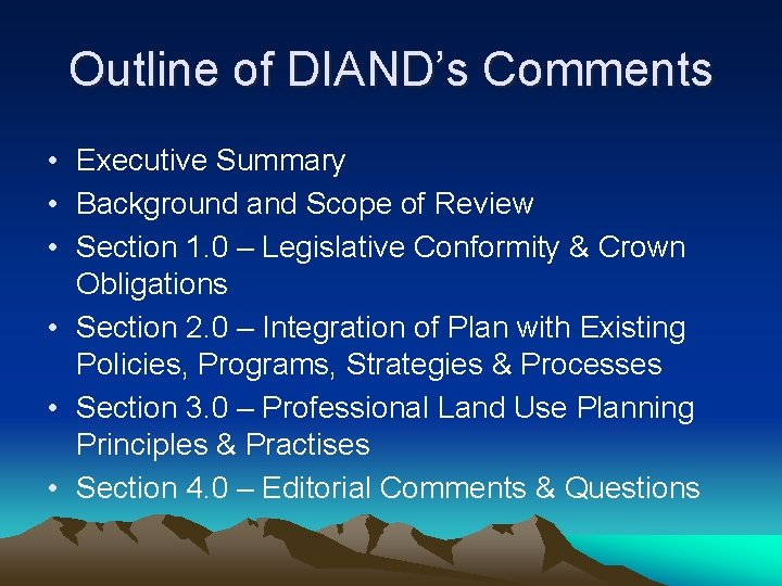 Outline of DIAND's Comments • Executive Summary • Background and Scope of Review •