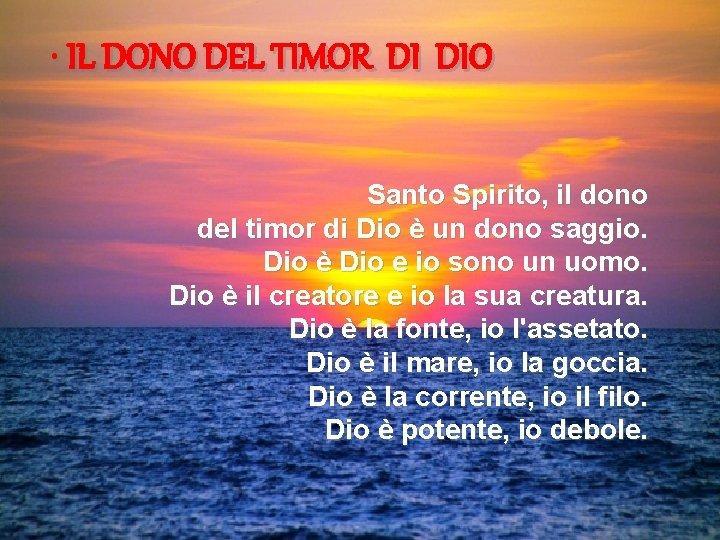 • IL DONO DEL TIMOR DI DIO Santo Spirito, il dono del timor