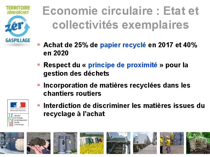 Economie circulaire : Etat et collectivités exemplaires Achat de 25% de papier recyclé en