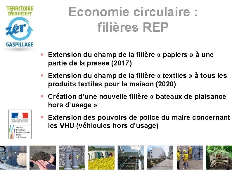 Economie circulaire : filières REP Extension du champ de la filière « papiers »