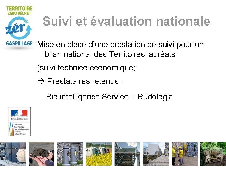 Suivi et évaluation nationale Mise en place d'une prestation de suivi pour un bilan