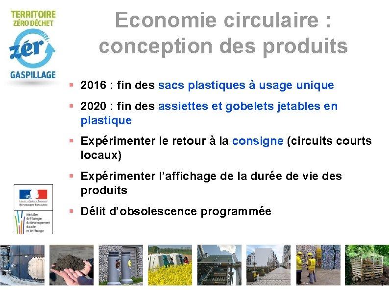 Economie circulaire : conception des produits 2016 : fin des sacs plastiques à usage