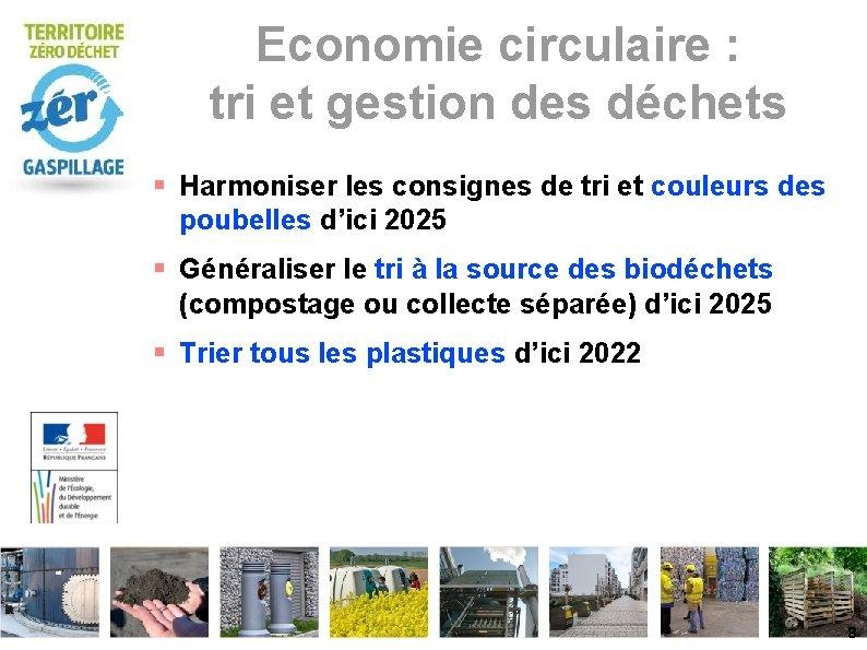 Economie circulaire : tri et gestion des déchets Harmoniser les consignes de tri et
