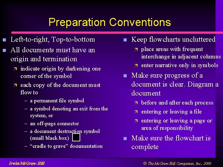Preparation Conventions n n Left-to-right, Top-to-bottom All documents must have an origin and termination