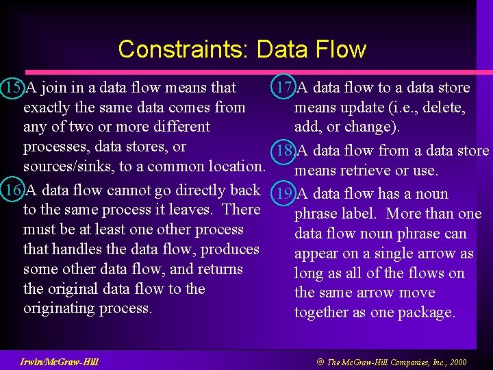 Constraints: Data Flow 15. A join in a data flow means that 17. A