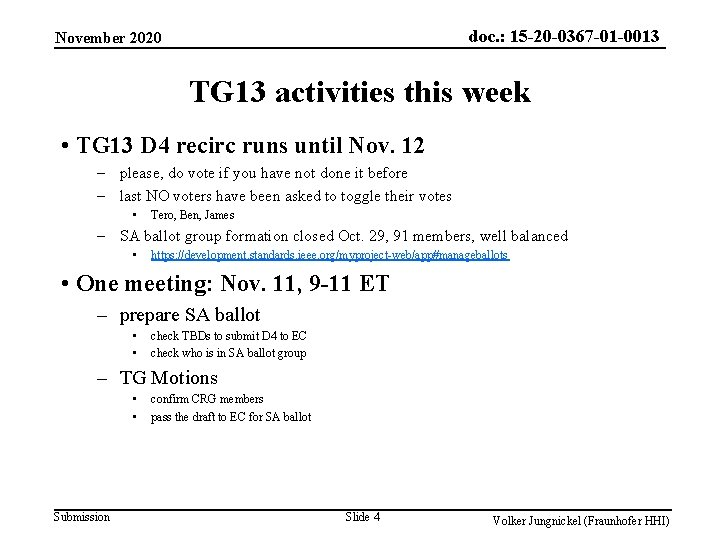 doc. : 15 -20 -0367 -01 -0013 November 2020 TG 13 activities this week
