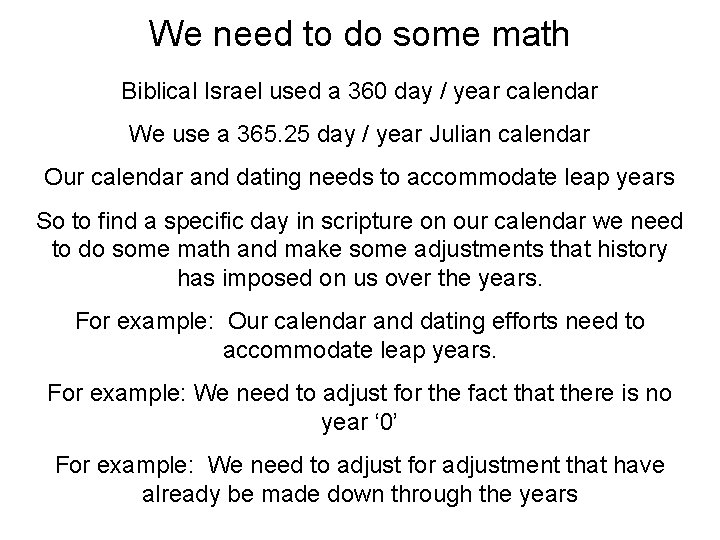 We need to do some math Biblical Israel used a 360 day / year