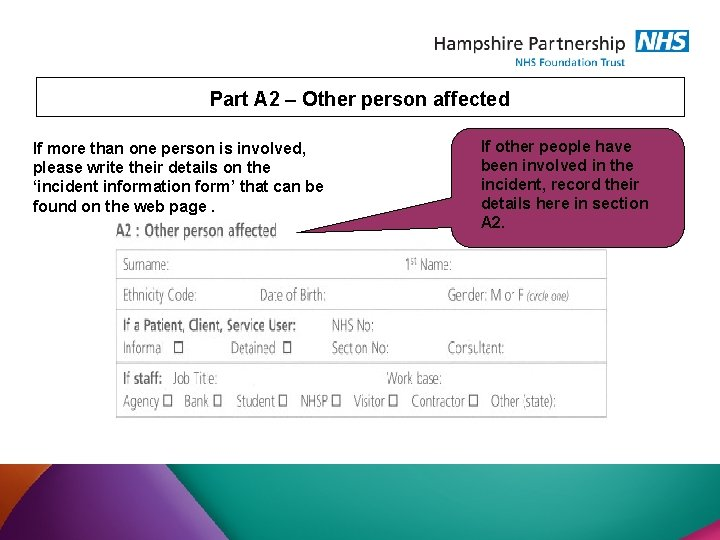 Part A 2 – Other person affected If more than one person is involved,