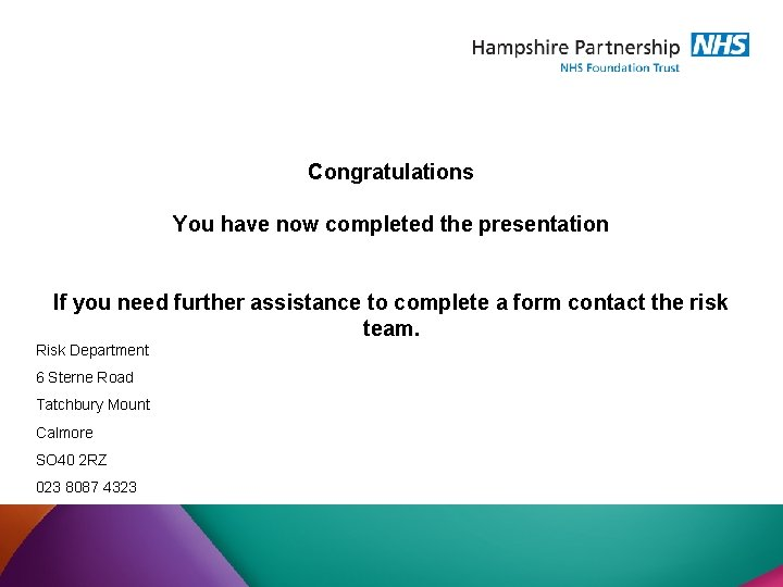Congratulations You have now completed the presentation If you need further assistance to complete