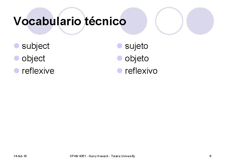 Vocabulario técnico l subject l object l reflexive 14 -feb-18 l sujeto l objeto