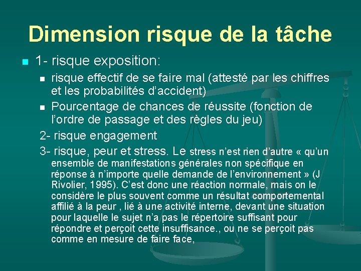 Dimension risque de la tâche n 1 - risque exposition: risque effectif de se