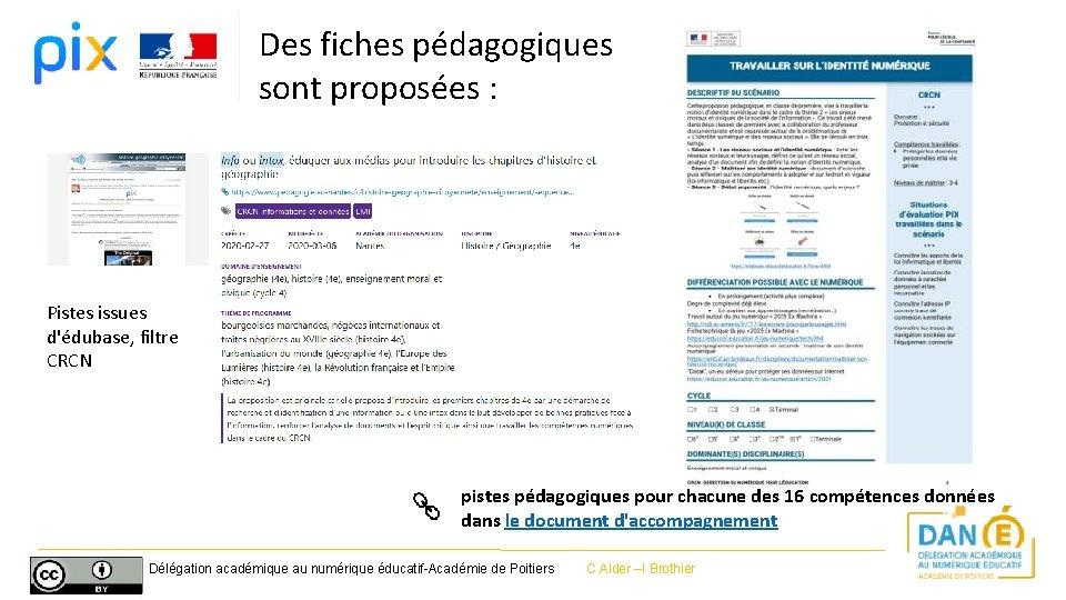 Des fiches pédagogiques sont proposées : Pistes issues d'édubase, filtre CRCN pistes pédagogiques pour