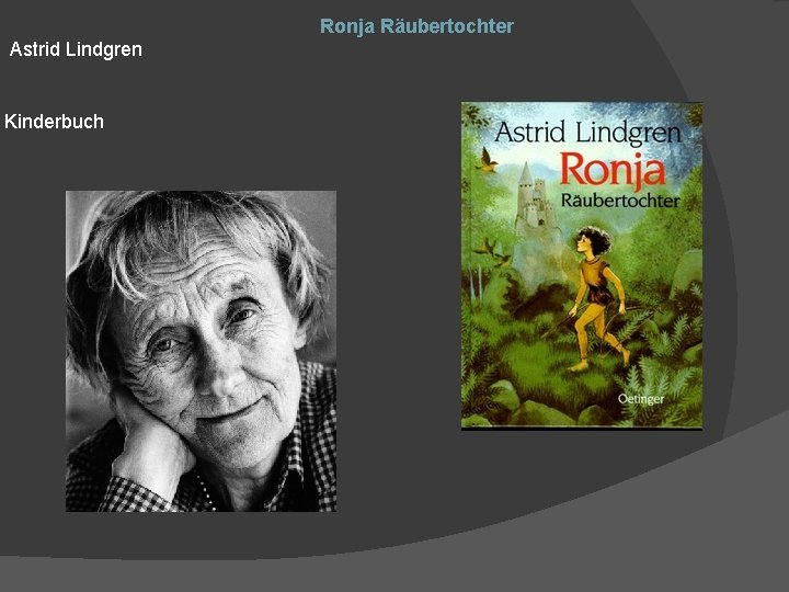 Ronja Räubertochter Astrid Lindgren Kinderbuch