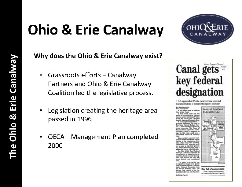 The Ohio & Erie Canalway Why does the Ohio & Erie Canalway exist? •