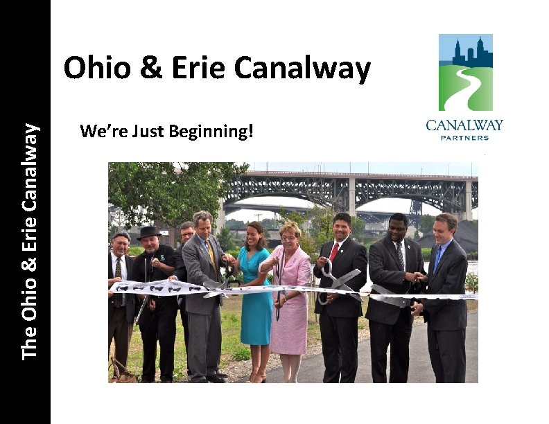 The Ohio & Erie Canalway We're Just Beginning!