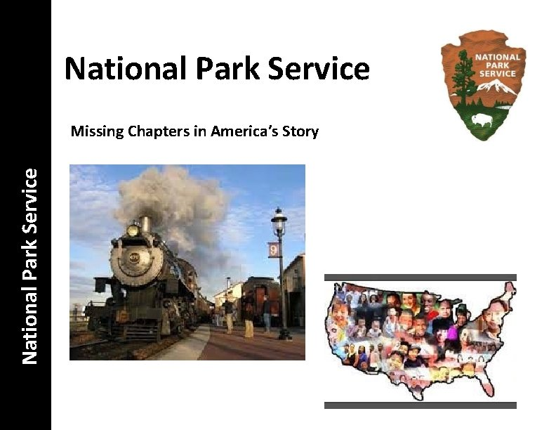 National Park Service Missing Chapters in America's Story