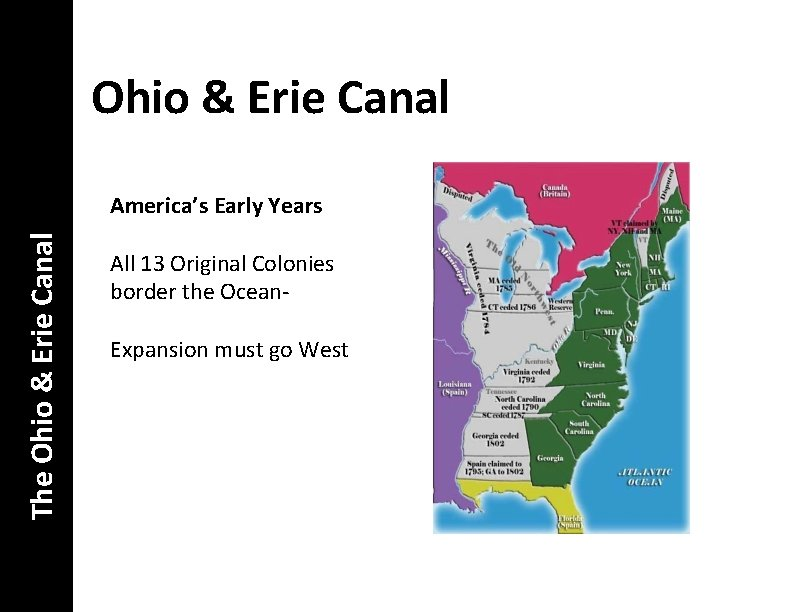 Ohio & Erie Canal The Ohio & Erie Canal America's Early Years All 13