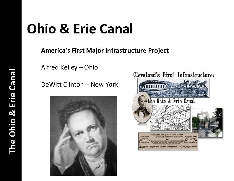 Ohio & Erie Canal The Ohio & Erie Canal America's First Major Infrastructure Project