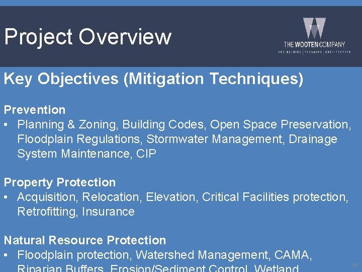 Project Overview Key Objectives (Mitigation Techniques) Prevention • Planning & Zoning, Building Codes, Open