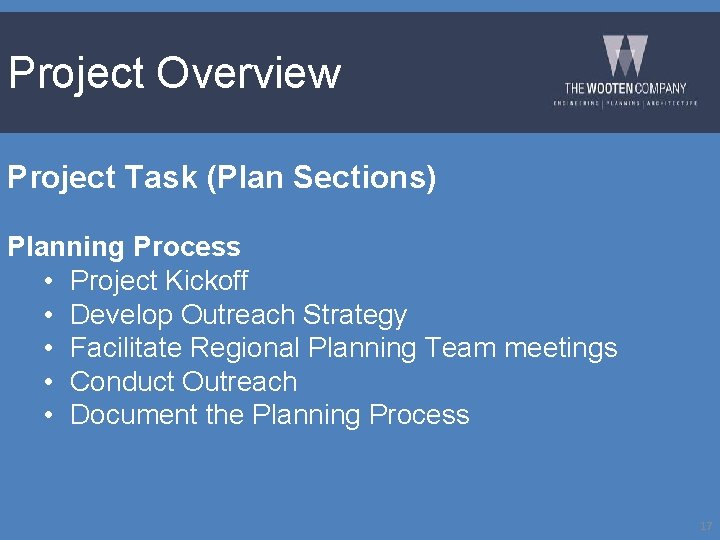 Project Overview Project Task (Plan Sections) Planning Process • Project Kickoff • Develop Outreach