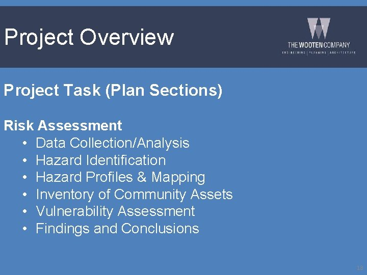 Project Overview Project Task (Plan Sections) Risk Assessment • Data Collection/Analysis • Hazard Identification