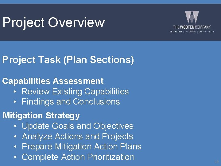Project Overview Project Task (Plan Sections) Capabilities Assessment • Review Existing Capabilities • Findings