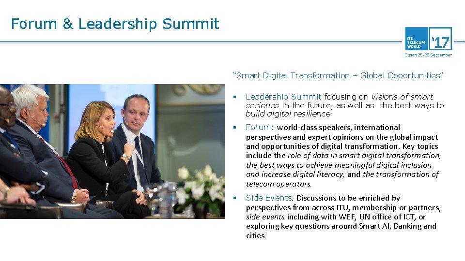 "Forum & Leadership Summit ""Smart Digital Transformation – Global Opportunities"" § Leadership Summit focusing"