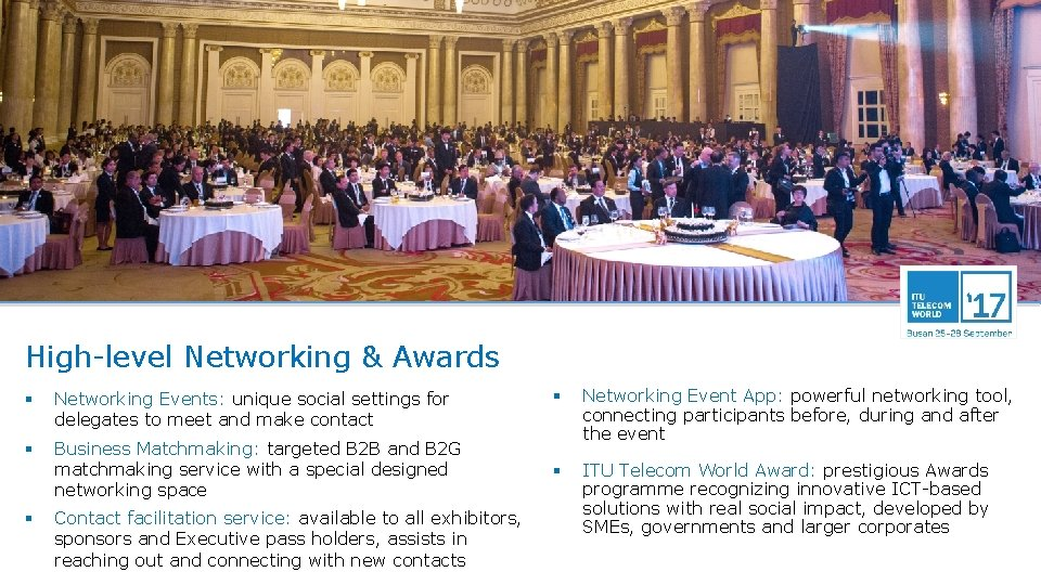 High-level Networking & Awards § Networking Events: unique social settings for delegates to meet