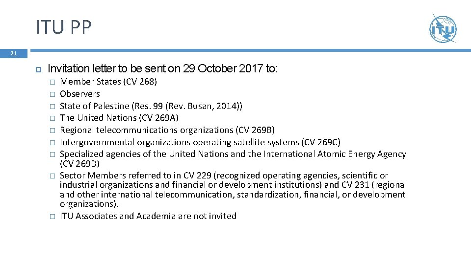 ITU PP 21 Invitation letter to be sent on 29 October 2017 to: �
