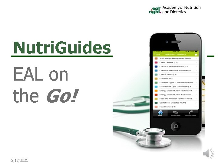 Nutri. Guides EAL on the Go! 3/12/2021