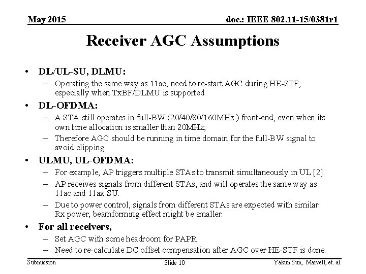 May 2015 doc. : IEEE 802. 11 -15/0381 r 1 Receiver AGC Assumptions •